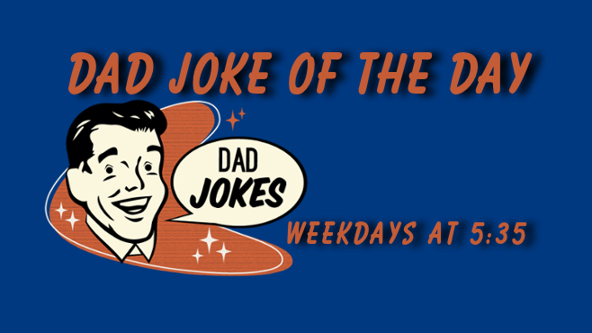 Submit your Dad Joke